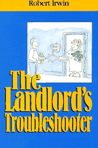 The landlord's troubleshooter by Robert Irwin