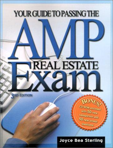 Your guide to passing the AMP real estate exam by Joyce Bea Sterling