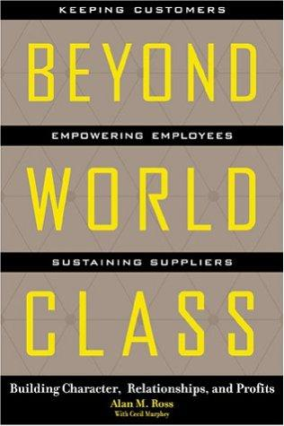Beyond World Class by Alan Ross