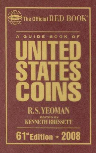 2008 Guide Book of Us Coins Redbook (Guide Book of United States Coins) (Guide Book of United States Coins) by R. S. Yeoman