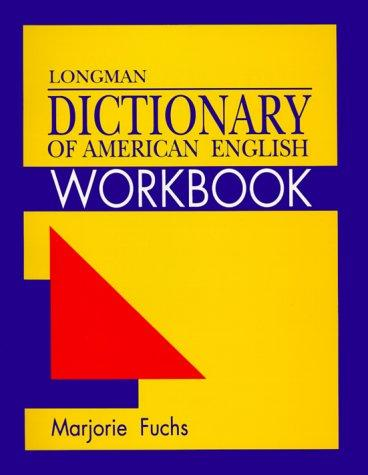 Longman Dictionary of American English Workbook by Marjorie Fuchs