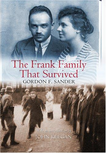 The Frank Family That Survived by Gordon F. Sander
