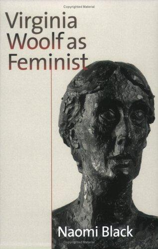 Virginia Woolf as feminist by Black, Naomi