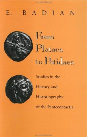 From Plataea to Potidaea by E. Badian