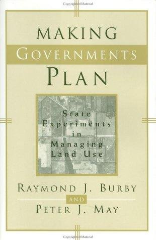 Making governments plan by Burby, Raymond J.