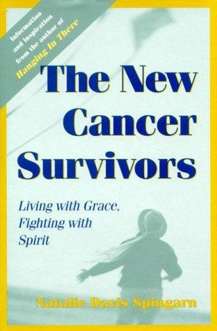 The New Cancer Survivors