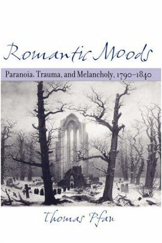 Romantic moods by Thomas Pfau