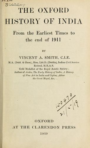 The Oxford history of India by Vincent Arthur Smith