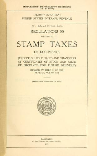 Regulations 55 relating to stamp taxes on documents by United States. Internal Revenue Service.