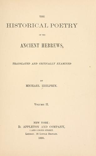 The historical poetry of the ancient Hebrews