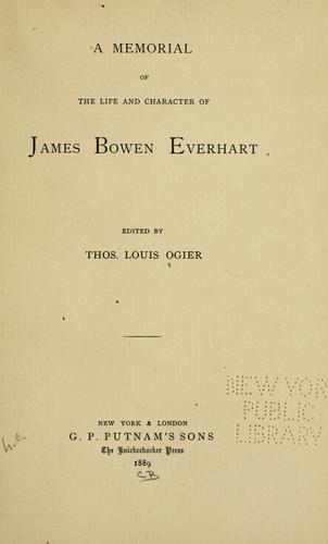 A memorial of the life and character of James Bowen Everhart