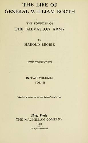 The life of General William Booth by Begbie, Harold