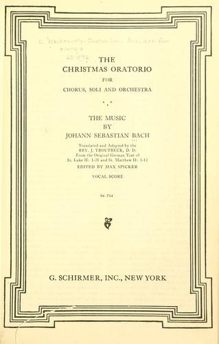 The Christmas oratorio by Johann Sebastian Bach