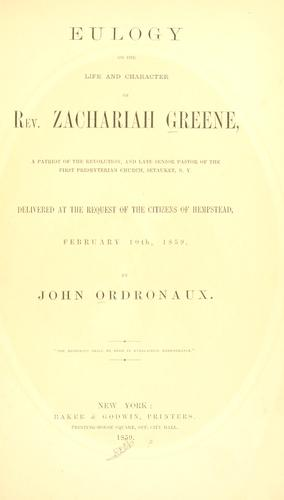 Eulogy on the life and character of Rev. Zachariah Greene by John Ordronaux