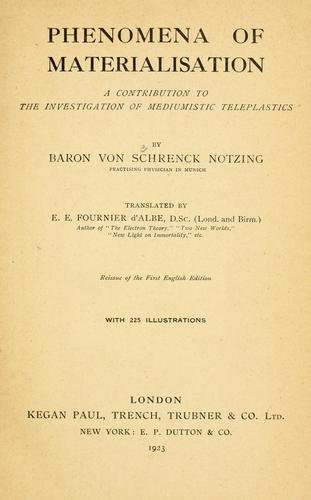 Phenomena of materialisation by A. von Schrenck-Notzing