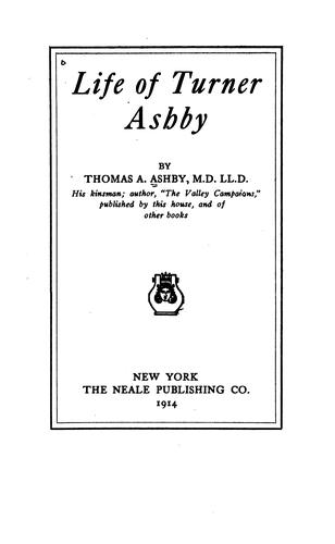 Life of Turner Ashby by Thomas A. Ashby