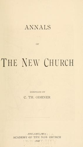 Annals of the New Church by C. Th Odhner