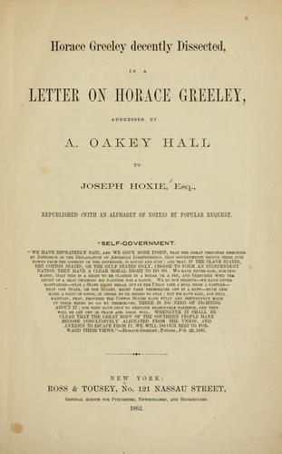 Horace Greeley decently dissected