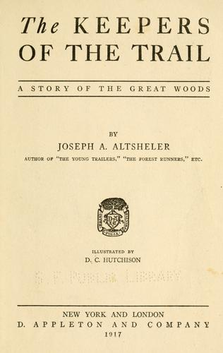 The keepers of the trail by Joseph A. Altsheler