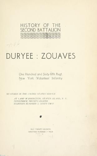 Album of the second battalion Duryee Zouaves, One hundred and sixty -fifth regt. New York volunteer infantry by United States. Army New York Infantry Regiment, 165th (1862-1865)