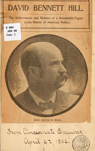 David Bennet Hill...[Clipping from the Cincinnati Enquirer, April 27, 1902] by Eugene William] Newman