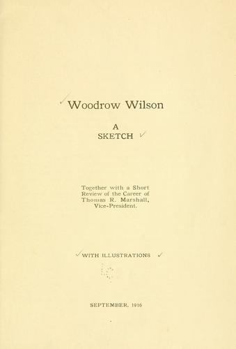 Woodrow Wilson, a sketch by Howard M. Gounder