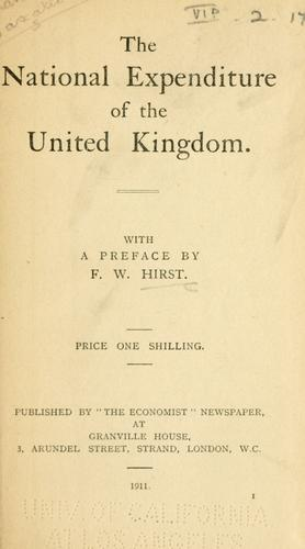 The national expenditure of the United Kingdom by Francis Wrigley Hirst