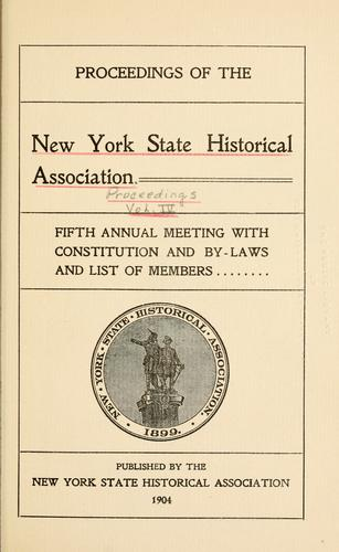 Proceedings of the New York State Historical Association by New York State Historical Association. Meeting.