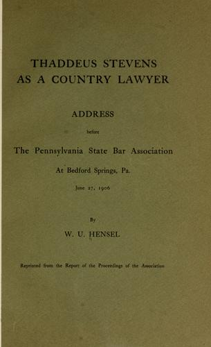 Thaddeus Stevens as a country lawyer by Hensel, William Uhler