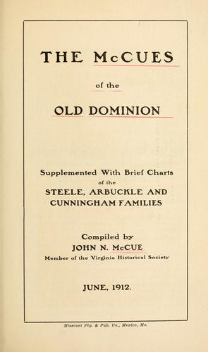 The McCues of the Old Dominion by John Nolley McCue