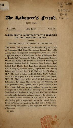 Society for the Improvement of the Condition of the Labouring Classes by Society for Improving the Condition of the Labouring Classes (London, England). Annual Meeting