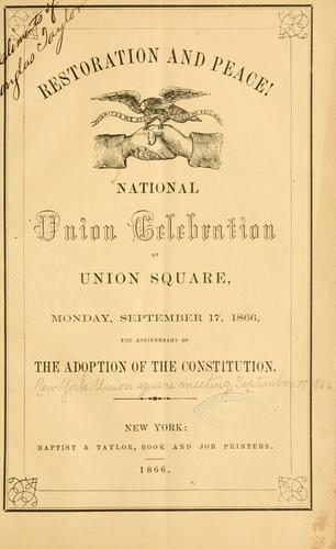 Restoration and peace! by New York. Union square meeting, September 17, 1866