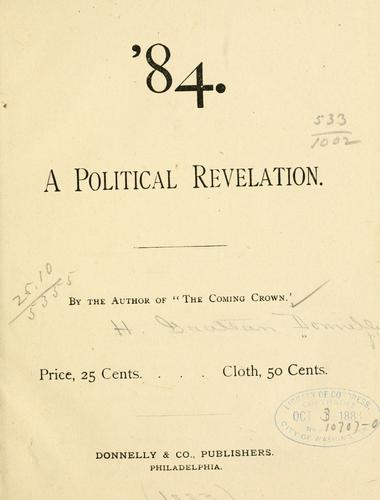 '84, a political revelation by H. Grattan Donnelly