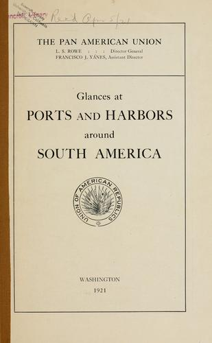 Glances at ports and harbors around South America by Reid, William A.