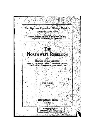 The North-West rebellion by Kennedy, Howard Angus