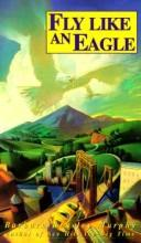 FLY LIKE AN EAGLE (Laurel-Leaf Books) by Barbara Murphy