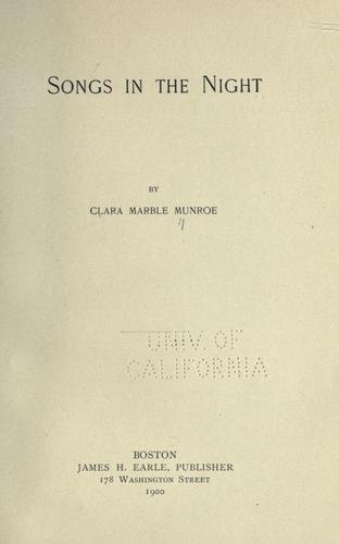 Songs in the night by Clara Marble Munroe
