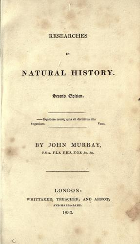 Researches in natural history by Murray, John
