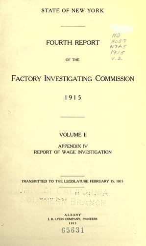Fourth report of the Factory investigating commission, 1915.