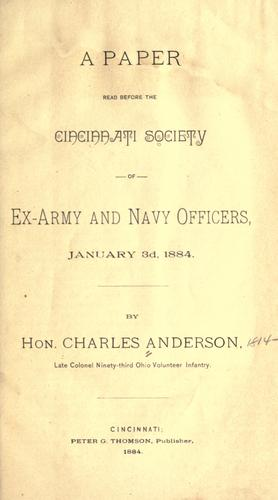 A paper read before the Cincinnati Society of Ex-Army and Navy Officers, January 3d, 1884 by Anderson, Charles