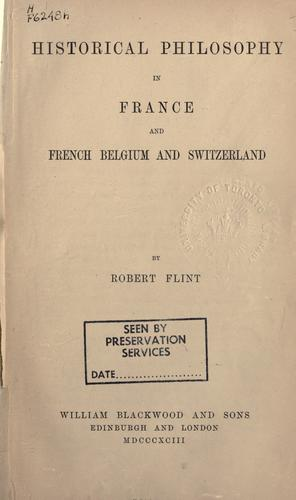 Historical philosophy in France and French Belgium and Switzerland.