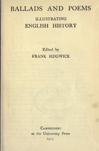 Ballads and poems illustrating English history.