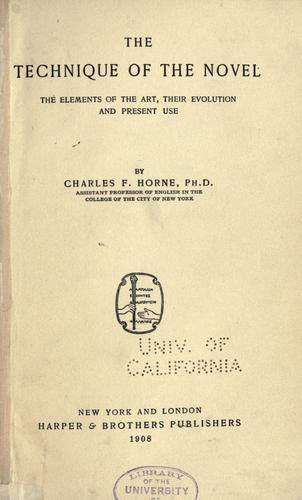 The technique of the novel by Charles F. Horne
