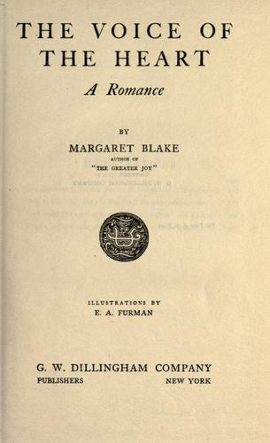 The voice of the heart by Margaret Blake