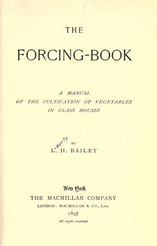 The forcing book by L. H. Bailey