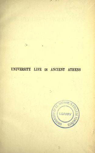 University life in ancient Athens by W. W. Capes