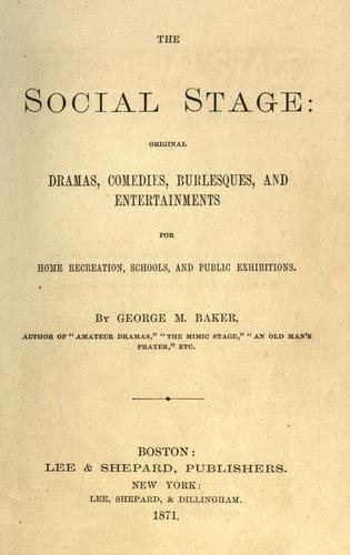 The social stage by Baker, George Melville