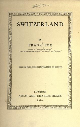 Switzerland by Frank Fox