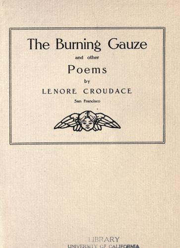 The burning gauze by Lenore Croudace