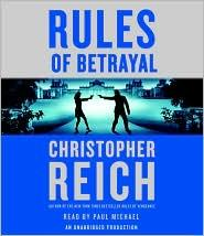Rules of Betrayal (Jonathan Ransom #3) by Christopher Reich